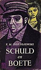 Schuld en boete II by F.M. Dostojewski