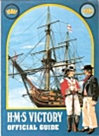 H.M.S. Victory: official guide and short…