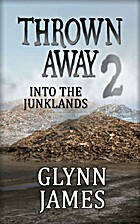 Thrown Away 2 (Into the Junklands) (Thrown…