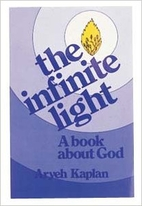 The Infinite Light: A Book about God by…