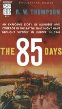 The 85 Days by R. W. Thompson