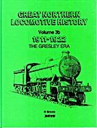 Great Northern Locomotive History, Volume 3b…