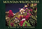 Mountain Wildflowers: A Book of 21 Postcards…