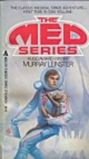 The Med Series by Murray Leinster