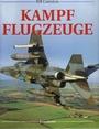 Kampf-Flugzeuge - Bill Gunston