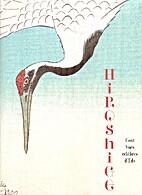 Hiroshige: Cent Vues célèbres d'Edo by…