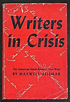 Writers in Crisis: The American Novel,…