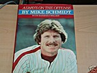 Always on the Offense by Mike Schmidt