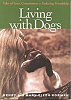 Living with Dogs by Henry Korman