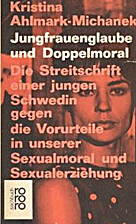 Jungfrauenglaube Und Doppelmoral by Kristina…
