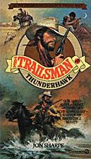 Thunderhawk (Trailsman #59) by Jon Sharpe