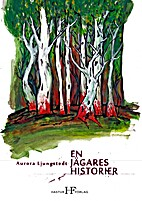 En jägares historier by Aurora…
