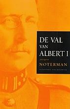 De val van Albert by Jacques A.M. Noterman