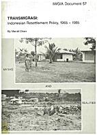 Transmigrasi: Indonesian Resettlement…