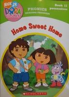Dora the Explorer Phonics: Home Sweet Home…