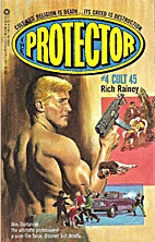 Cult 45 (Protector, No 4) by Rich Rainey