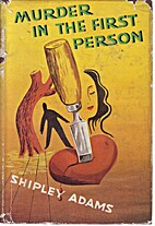 Murder in the First Person by Shipley Adams