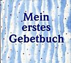 Mein erstes Gebetbuch by Marilis Lunkenbein
