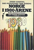 Norge i 1980-årene by Johan Galtung