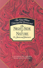The Night Side of Nature by Catherine Crowe