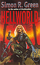 Hellworld by Simon R. Green