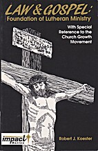 Law & Gospel: Foundation of Lutheran…