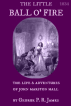 Little Ball O' Fire; The Life & Adventures…