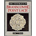 The Technique of Branscombe Point Lace by…