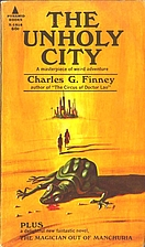 The Unholy City & The Magician Out of…