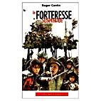 la forteresse suspendue by Roger Cantin