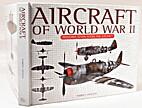 Aircraft of World War II: Development,…