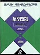 La gestione della banca - 3 edizione by…
