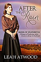After the Rain (Brides of Weatherton, #1) by…