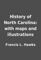 History of North Carolina: with maps and…