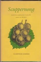 Scuppernong, North Carolina's grape and…