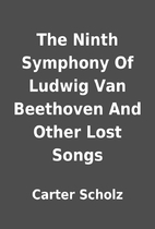 The Ninth Symphony Of Ludwig Van Beethoven…