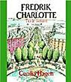 Fredrik och Charlotte: Tio år senare by…