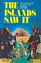 The Islands Saw It: the Discovery and…