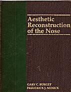 Aesthetic Reconstruction Of The Nose by Gary…