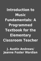 Introduction to Music Fundamentals: A…