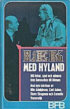 Lek med Hyland : 100 lekar, spel och minnen…