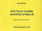 Nouveau cahier de pièces d'orgue by Guy…