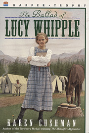 The ballad of Lucy Whipple de Karen Cushman
