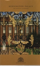 Kensington Palace: The Official Guidebook by…