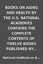 BOOKS ON AGING AND HEALTH BY THE U.S.…