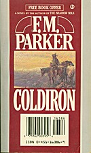 Coldiron by F. M. Parker