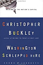 Washington schlepped here : walking in the…
