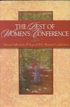 The Best of Women's Conference: Selected…