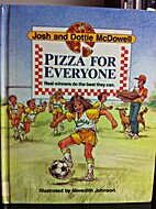 Pizza for Everyone by Josh and Dottie…