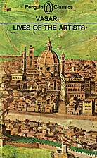 Lives of the Artists: Volume I by Giorgio…